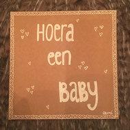 Babykaart Hoera een Baby
